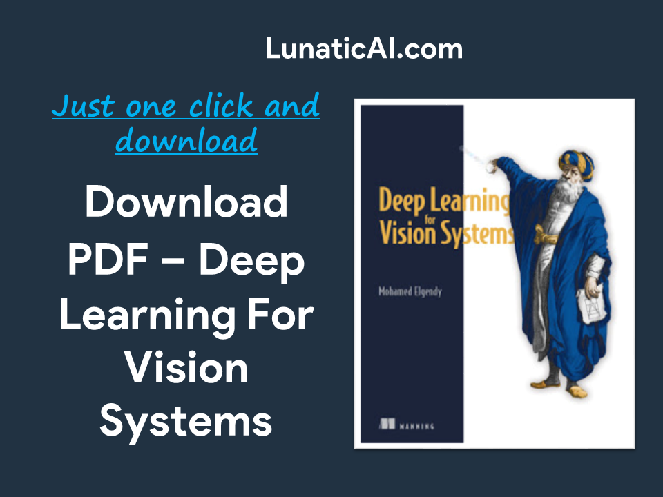 Deep Learning for Vision Systems PDF Download