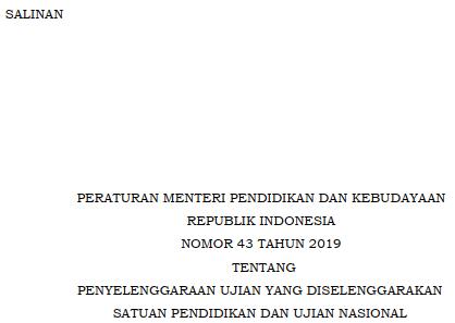 permendibud nomor 43 tahun 2019; ujian sekolah ujian nasional; www.tomatalikuang.com