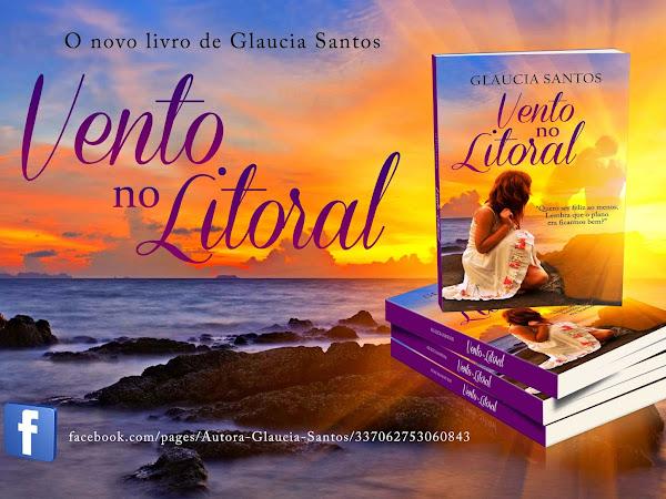 """Lançamento de """"Vento no Litoral"""" da autora Glaucia Santos"""