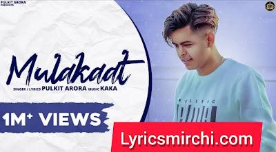 Mulakaat Song Lyrics  | Pulkit Arora | Latest Haryanvi Songs 2020