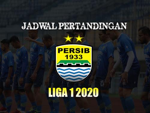 Jadwal Persib Liga 1 Tahun 2020