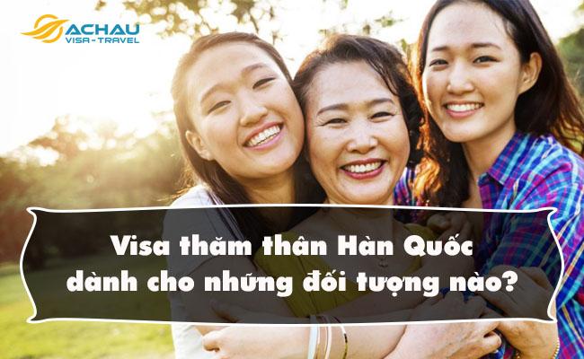 visa tham than han quoc danh cho nhung doi tuong nao