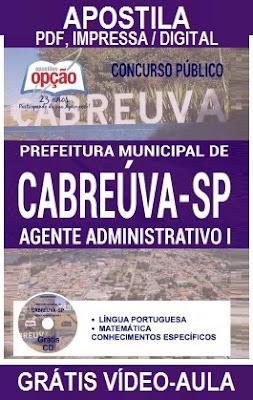 Apostila Prefeitura de Cabreúva 2017 - Grátis CD Rom PDF para o cargo de Agente Administrativo I.