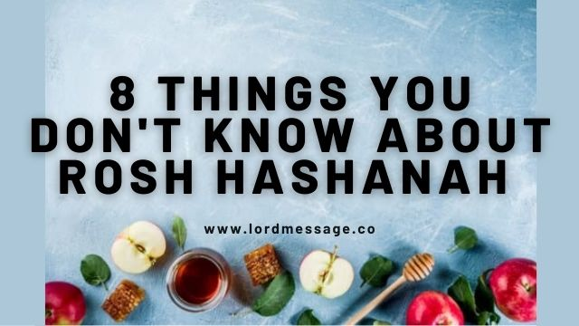 8 things you don't know about rosh hashanah