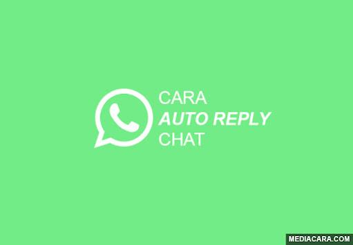 Cara membalas pesan WA secara otomatis tanpa Whatsapp Business dan Whatsapp Mod