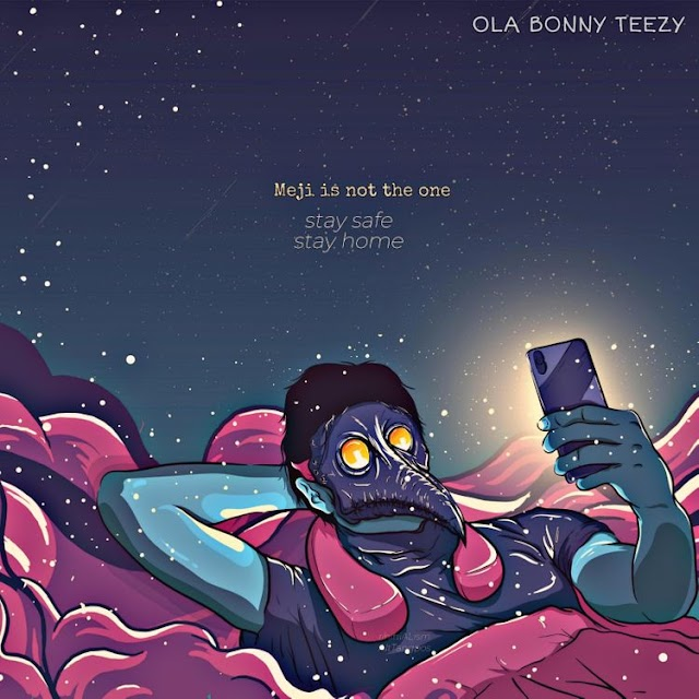MUSIC: Ola Bonny Teezy - Meji Is Not The One | @bonnyteezy