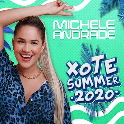 Michele Andrade - Xote Summer - Promocional - 2020