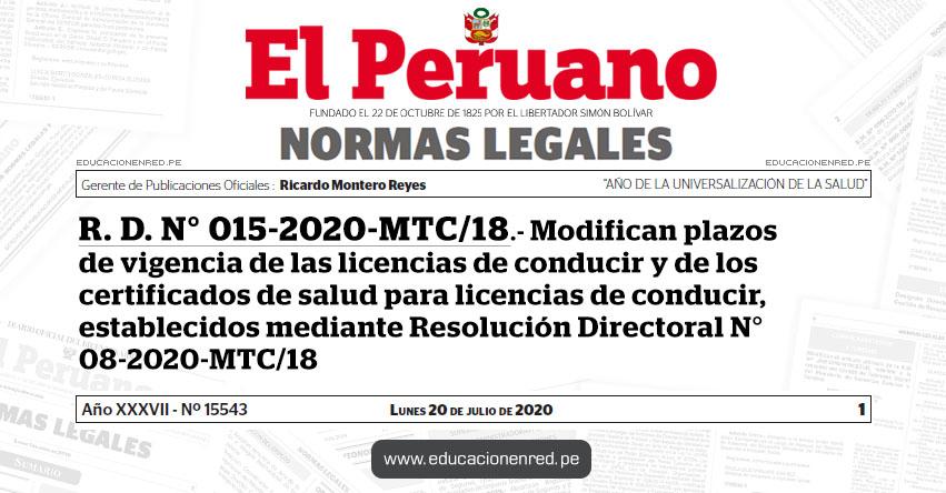 R. D. N° 015-2020-MTC/18.- Modifican plazos de vigencia de las licencias de conducir y de los certificados de salud para licencias de conducir, establecidos mediante Resolución Directoral N° 08-2020-MTC/18