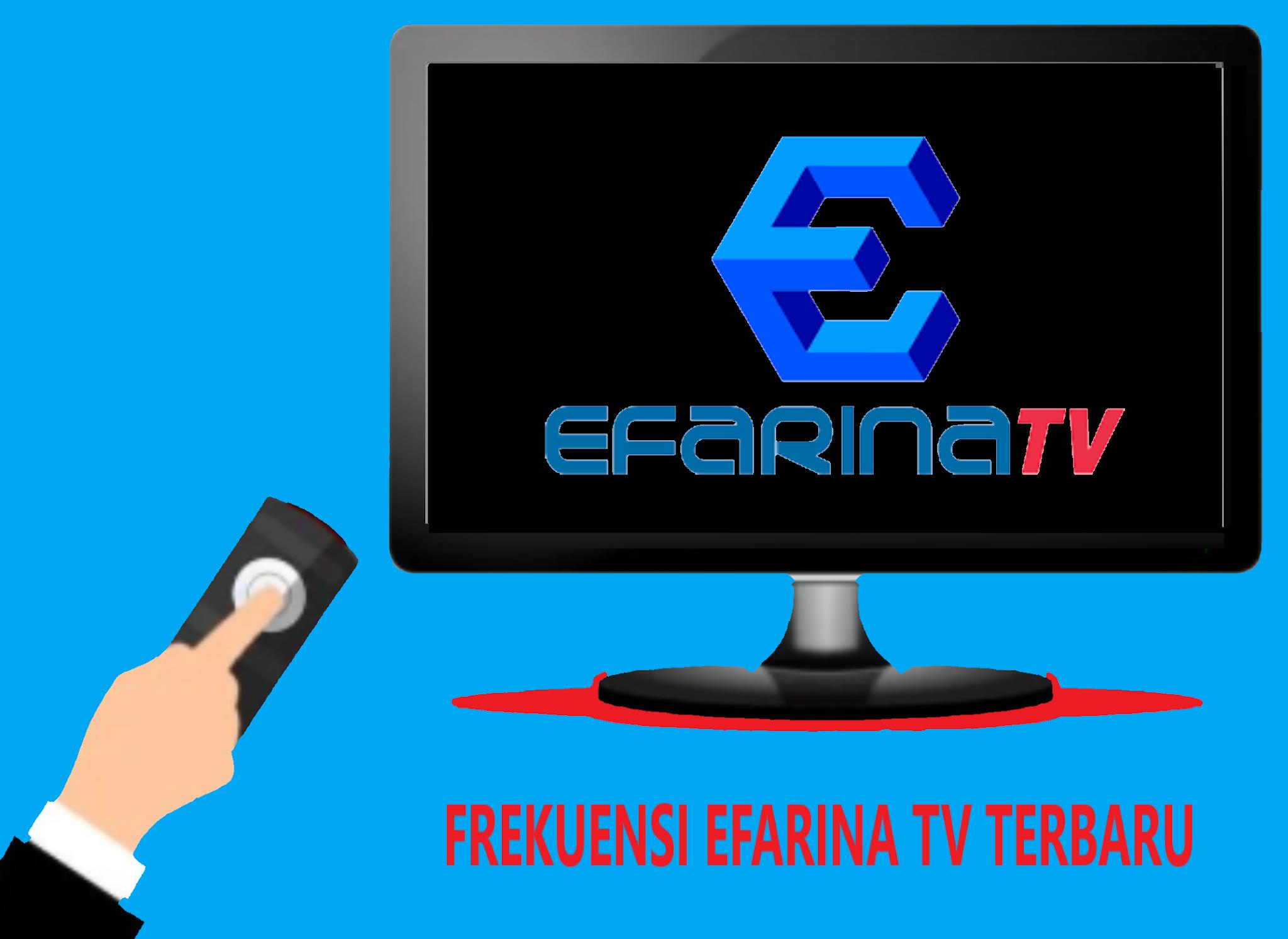 Frekuensi Efarina TV Terbaru Di Telkom 4 Update 2020