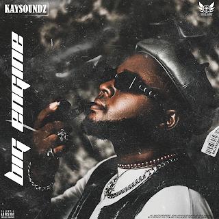 MUSIC: Kaysoundz – Big Engine