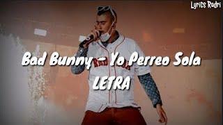 Bad Bunny - Yo Perreo Sola Letra