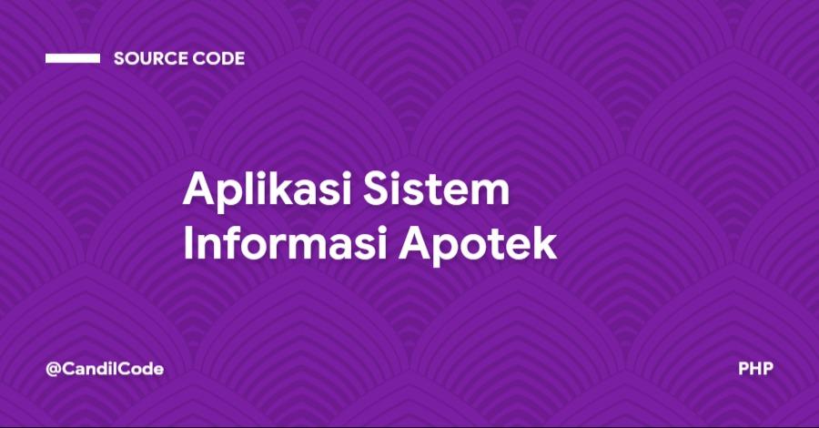 Aplikasi Sistem Informasi Apotek