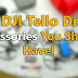 Best DJI Tello Drone Accessories You Should Have
