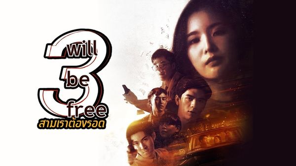 Phim 3 Chúng Ta Phải Sống Sót - 3 Will Be Free (2019)