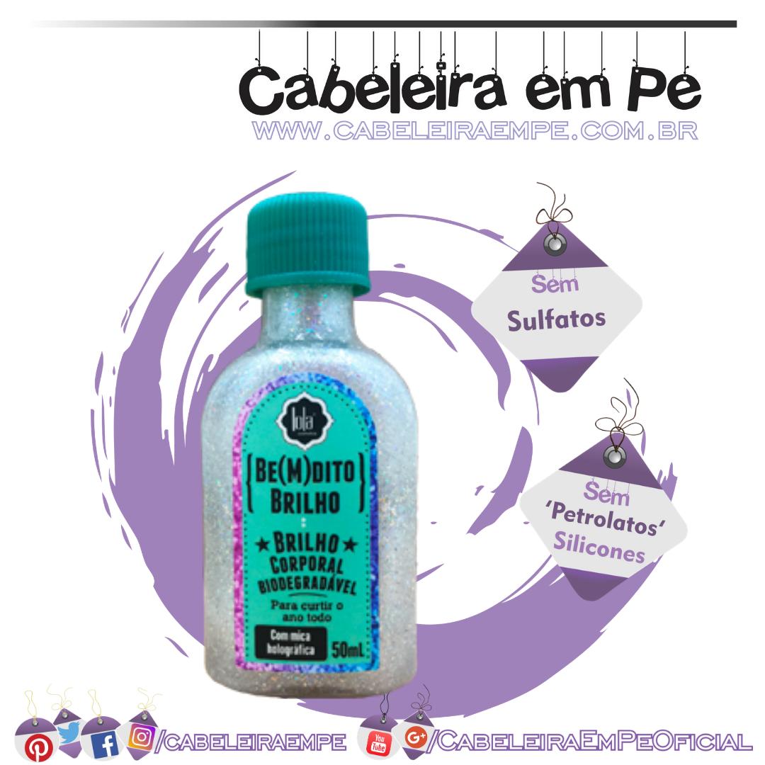 Geleia Corporal Be(M)dito Brilho - Lola Cosmetics