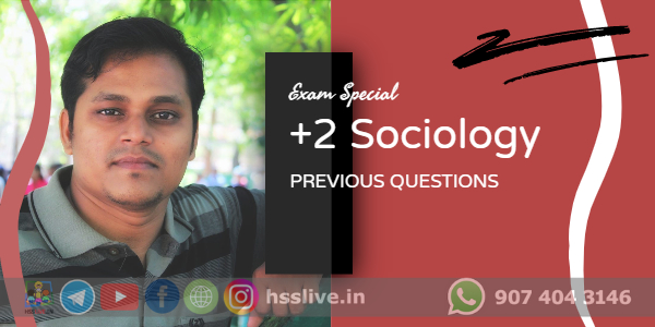 Higher Secondary Plus Two Sociology Previous year Questions
