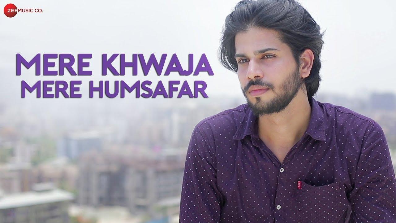 Mere Khwaja Mere Humsafar lyrics, Hassrat & Munawwar Ali