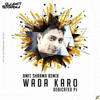 Download-Wada-Karo-Amit-Sharma-Remix