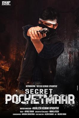 Ayush Kumar Upadhyay movie secret pocetmaar