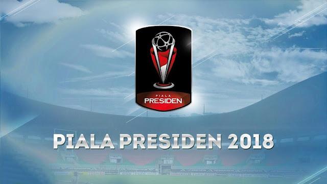 Daftar Lengkap Peserta Piala Presiden 2018