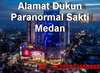 Alamat Dukun Paranormal Sakti Medan