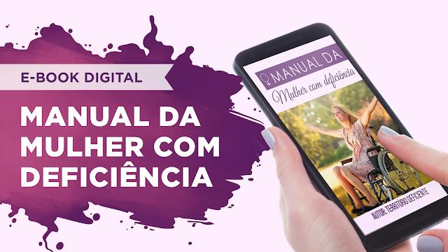 E-book: Manual da Mulher com Deficiência