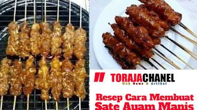 Resep dan Cara Membuat Sate Ayam Manis