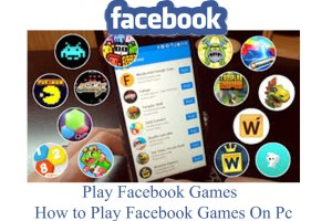 Play Facebook Games – How to Play Facebook Games On Pc