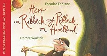 Ab 6 Jahre Theodor Fontane Dorota Wunsch Herr Von Ribbeck Auf