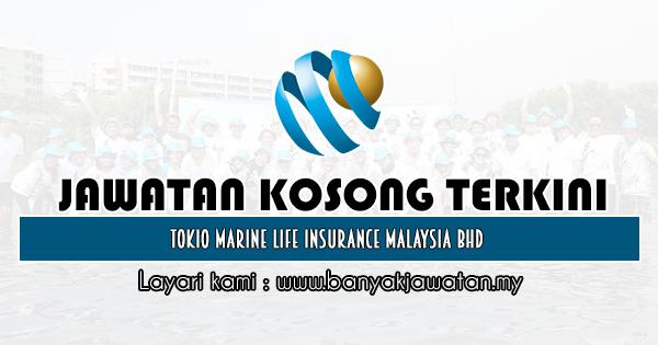 Jawatan Kosong 2020 di Tokio Marine Life Insurance Malaysia Bhd