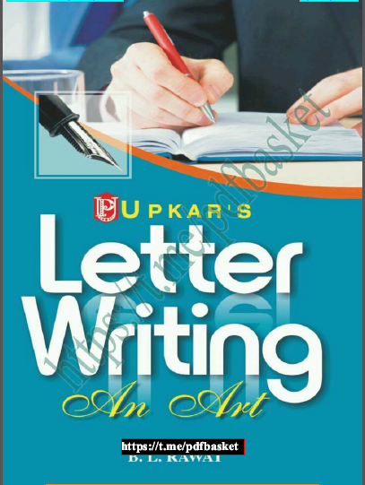 Letter Writing An Art : For UPSC Exam PDF Book