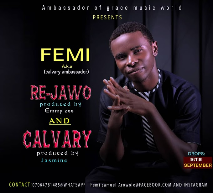 [MUSIC] FEMI - RE JAWO AND CALVARY