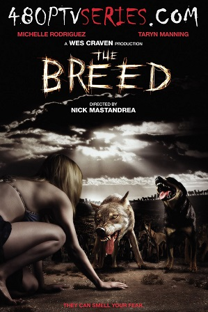 Download The Breed (2006) 650MB Full Hindi Dual Audio Movie Download 720p Bluray Free Watch Online Full Movie Download Worldfree4u 9xmovies