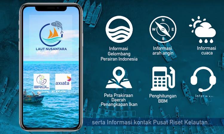 Laut Nusantara, Aplikasi Khusus Untuk Nelayan Indonesia Hasil kolaborasi XL Dan Menteri Kelautan dan Perikanan
