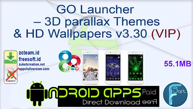 GO Launcher – 3D parallax Themes & HD Wallpapers v3.30 (VIP)