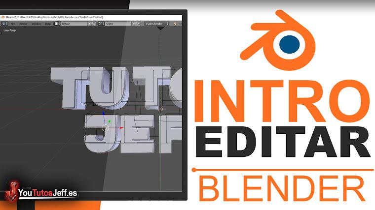 Como Editar una Intro Template de Blender - Editar con Blender