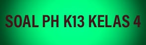 Soal PH K13 Kelas 4 Tema 2 Sub tema 1 Macam-macam sumber energi