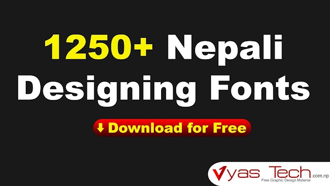 1250+ Free Nepalis and Graphic Designing Font Download -1st