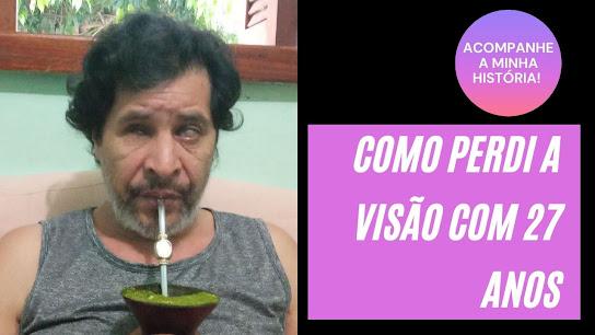COMO-PERDI-A-VISAO-COM-27-ANOS