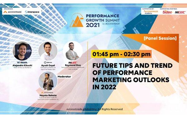 Sertai ACCESSTRADE Malaysia's Performance Growth Summit 2021 untuk Pemasaran Digital