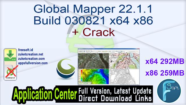 Global Mapper 22.1.1 Build 030821 x64 x86 + Crack