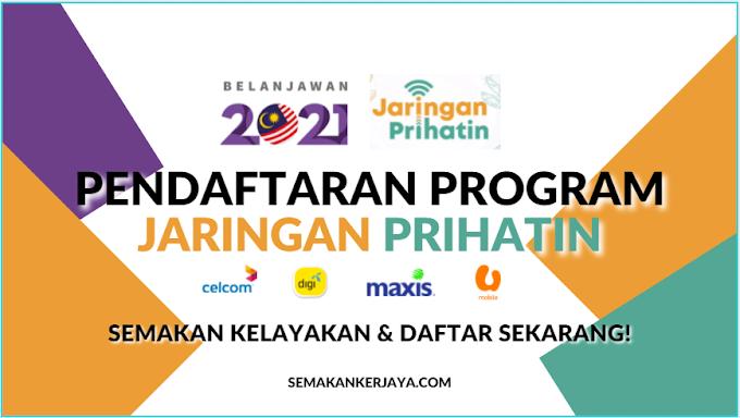 Pendaftaran Program Jaringan Prihatin B40: RM300 Peranti, RM180 Data