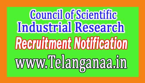 Council of Scientific & Industrial Research CSIR Recruitment Notification 2017