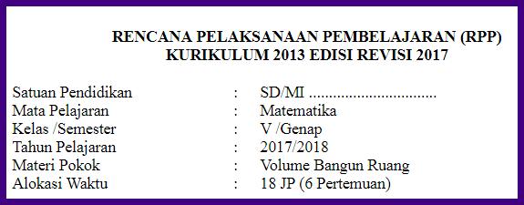 RPP Matematika K13 Kelas 5 Semester 2 Volume Bangun Ruang  DHINAMIKA INFO