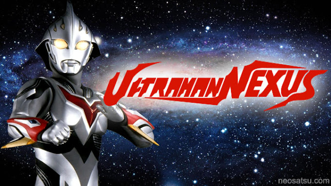 Ultraman Nexus Batch Subtitle Indonesia