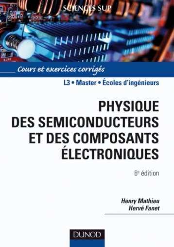 Physique des semiconducteurs 6 ed