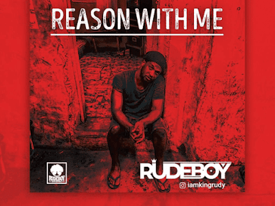 """Rudeboy – """"Reason With Me"""" (Prod. By LordSky)"""