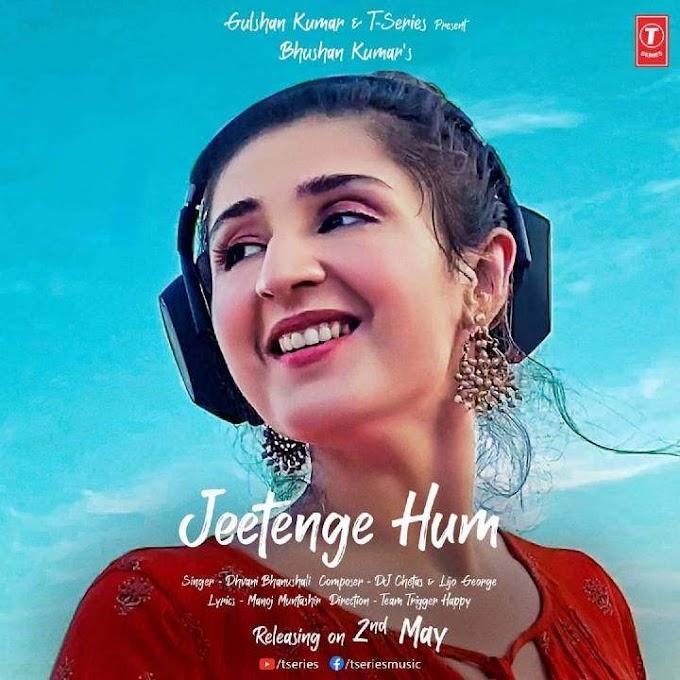 Jeetenge Hum Lyrics - Dhvani Bhanushali