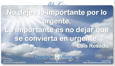 No dejes lo importante por lo urgente. Lo importante es no dejar que se convierta en urgente.