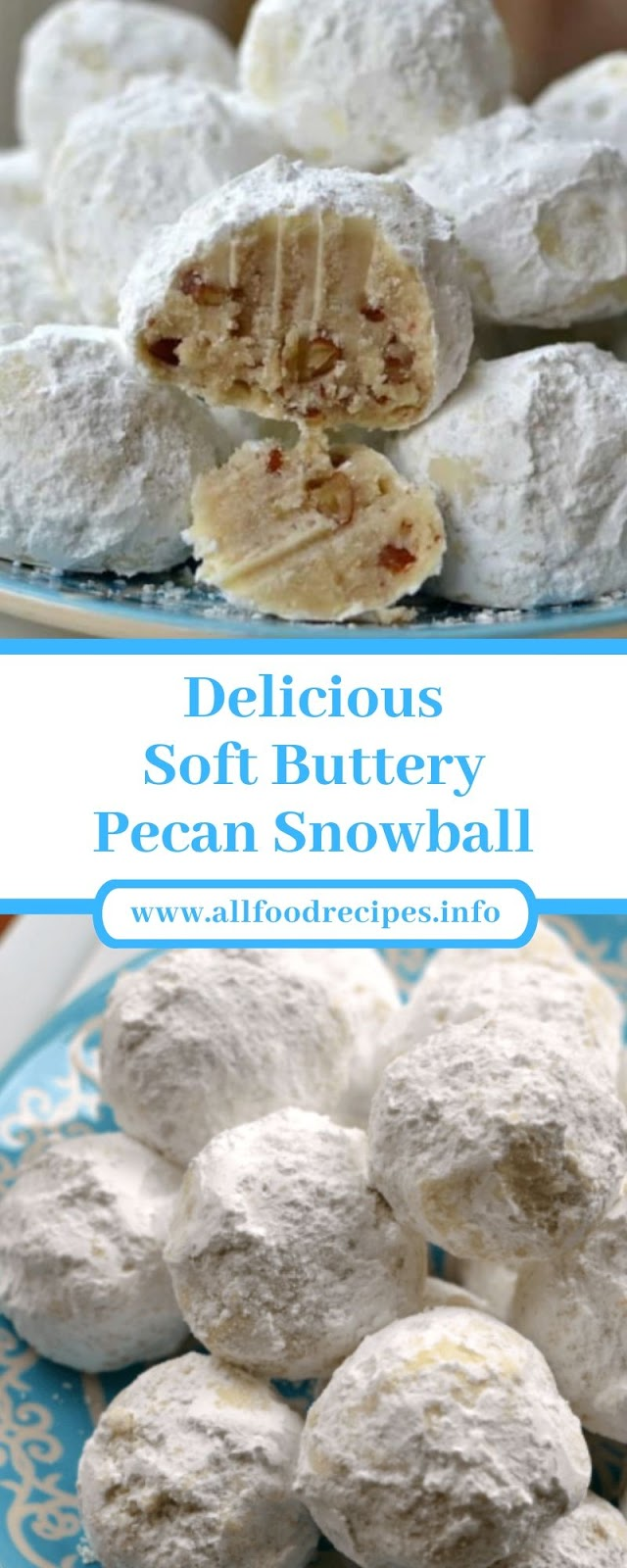 Delicious Soft Buttery Pecan Snowball